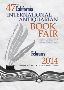 The 47th California International Antiquarian Book Fair