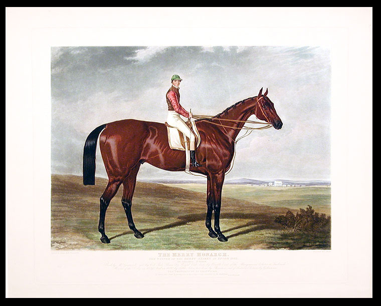 The Merry Monarch. The Winner of the Derby Stakes at Epsom 1845. 138 Subscribers - 31 Started. Bred by Mr. Gratwicke got by Col: Peel's Slane (by Royal Oak, dam by Orville) out of the Margravine (Sister to Frederick; Winner of the Derby in 1829) bred in 1830, by Little John, her dam by Phantom out of Sister to Elector by Gohanna. The Property of Mr. Gratwicker. To whom this Print by permission is most respectfully dedicated by the Publishers. After Harry HALL.