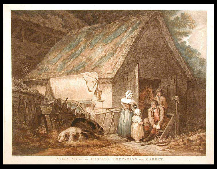 Morning or the Higlers Preparing for Market. Daniel after George MORLAND ORME, 1766- c. 1832.