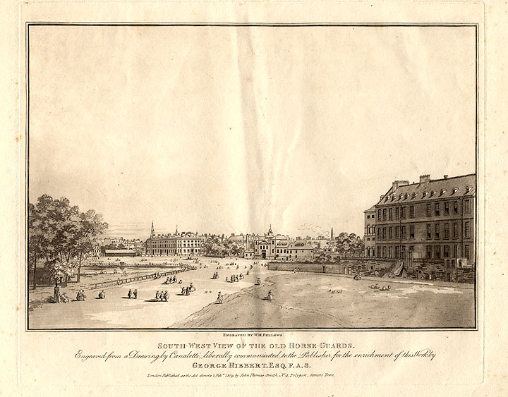 South-West View of the Old Horse Guards. W. M. after Giovanni Antonio Canal FELLOWS, il CANALETTO.
