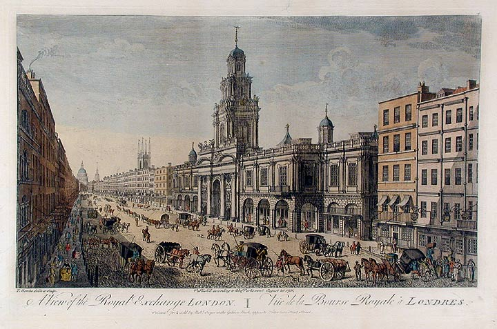 A View of the Royal Exchange London/Vüe de la Bourse Royale à Londres. Thomas BOWLES.
