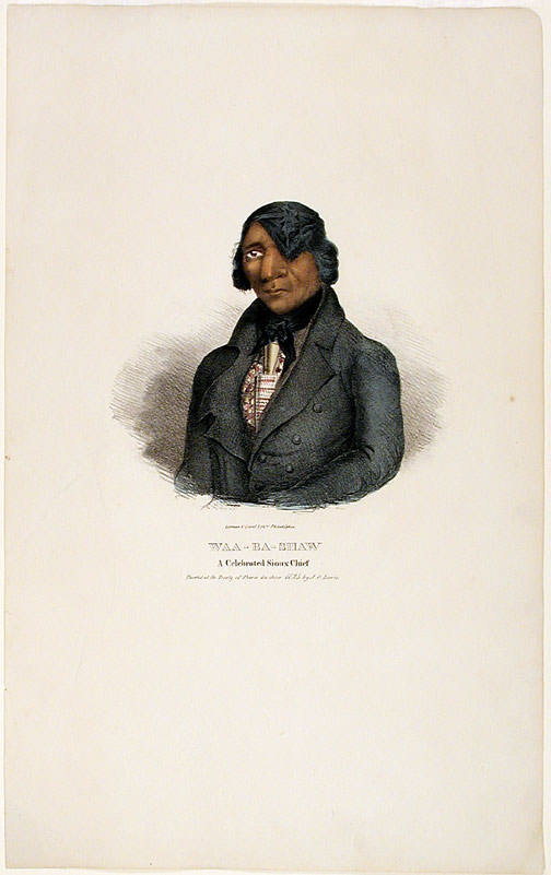 Waa-Ba-Shaw A Celebrated Sioux Chief. Painted at the Treaty of Prarie de Chien 1825 by J.O. Lewis. After James Otto LEWIS.