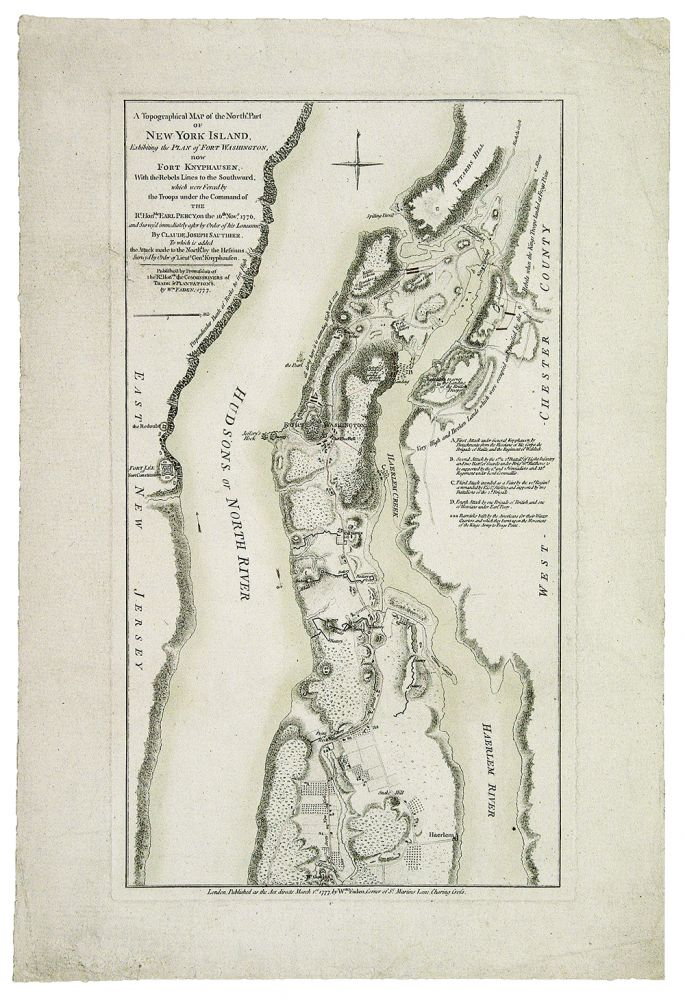 A Topographical Map of the North Part of New York Island, Exhibiting the Plan of Fort Washington, now Fort Knyphausen, with the Rebels Lines to the Southward, which were Forced by the Troops under the Command of the Rt. Honble. Earl Percy, on the 16th Novr 1776, and Survey'd immediately after by Claude Joseph Sauthier. To which is added the Attack made to the Northd. By the Hessians. Survey'd by Order of Lieut. Genl. Knyphausen. Claude Joseph SAUTHIER.