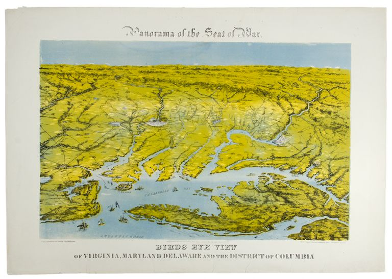 Panorama of the Seat of War. Birds Eye View of Virginia, Maryland Delaware and the District of Columbia. John BACHMANN.