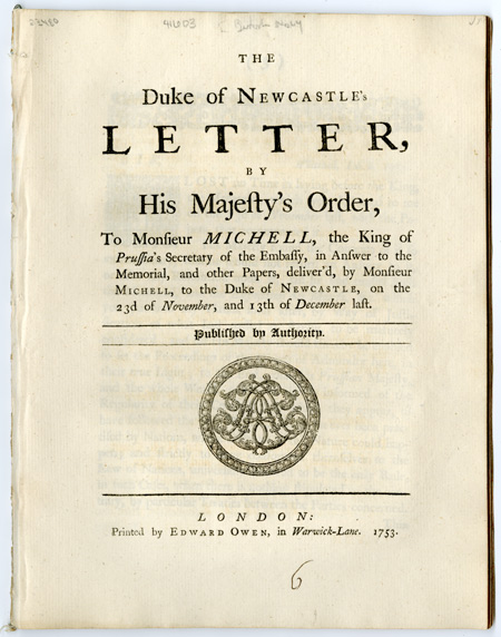 Majesty's Order, to Monsieur Michell, the King of Prussia's Secretary of the Embassy, in answer to the Memorial, and other papers, Deliver'd, by Monsieur Michell, to the Duke of Newcastle, on the 23d of November, and 13th of December last. BRITISH NAVY.