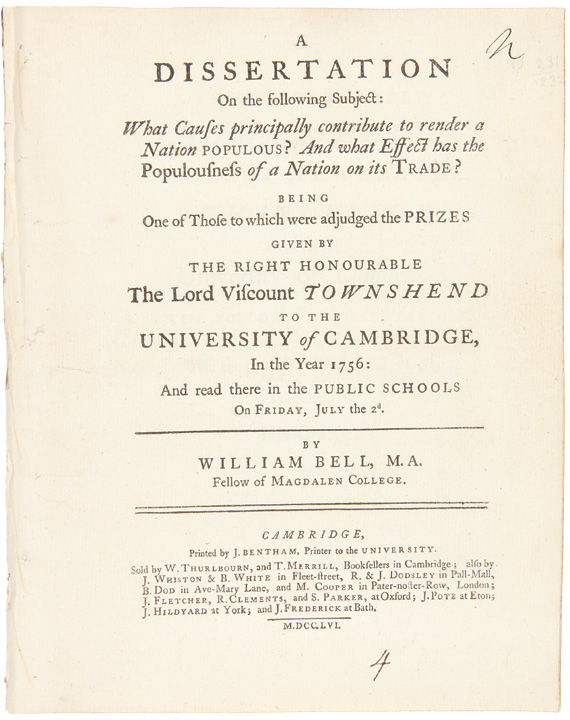 A Dissertation on the Following Subject: What Causes Principally Contribute to Render A Nation Populous? And What Effect Has The Populousness of a Nation on its Trade? William BELL.