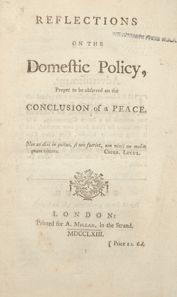 Reflections on the Domestic Policy, proper to be observed on the conclusion of a peace. William PULTENEY, Earl of Bath.