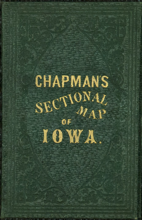 Chapman's Sectional Map of the State of Iowa Compiled from the United States Surveys and other authentic Sources. Silas IOWA - CHAPMAN.
