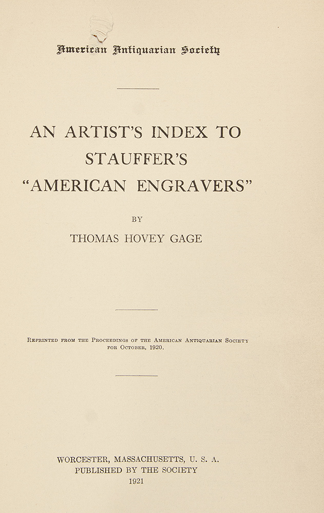 "An Artist's Index to Stauffer's ""American Engravers"" Thomas Hovey GAGE."
