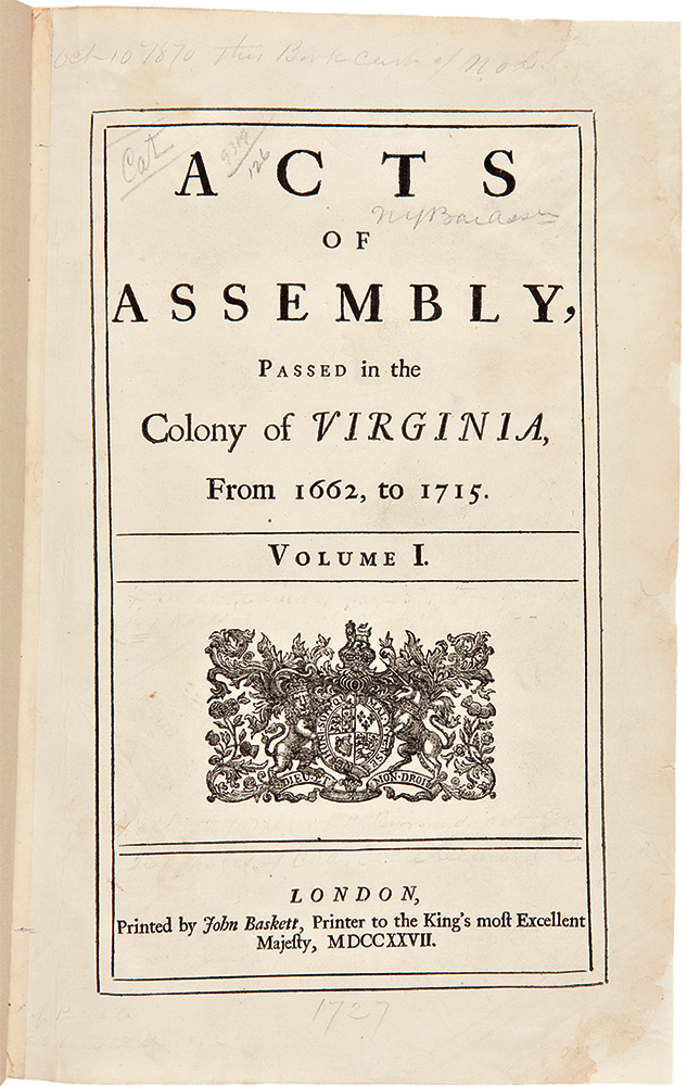 Acts of Assembly, Passed in the Colony of Virginia, from 1662, to 1715. Volume I. [All published]. VIRGINIA.