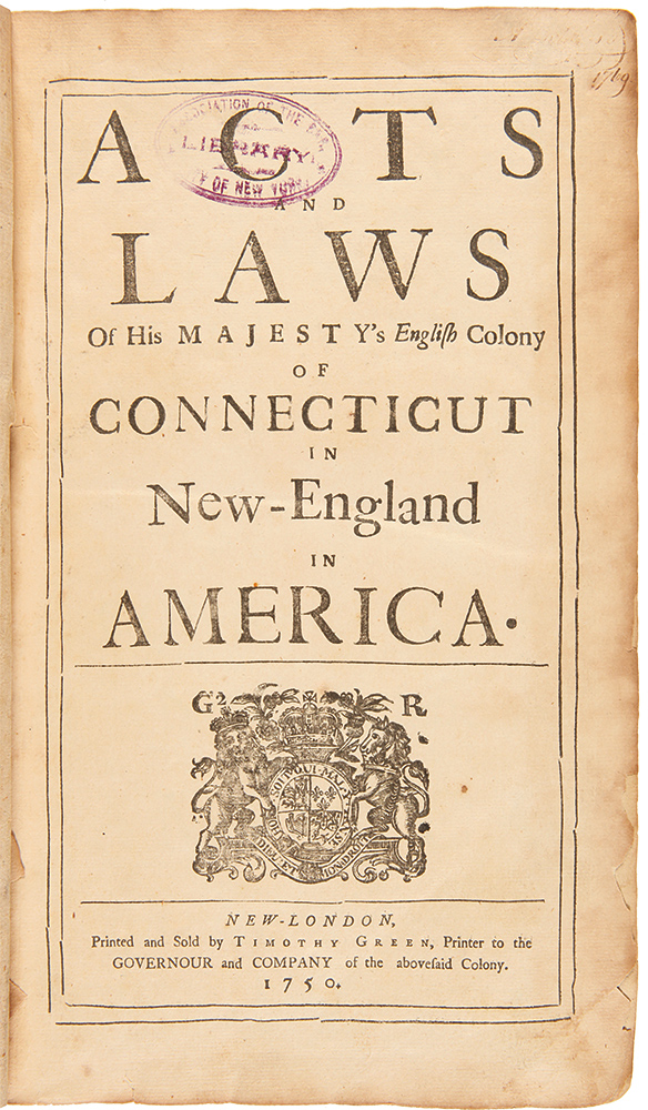 Acts and Laws of His Majesty's English Colony of Connecticut in New-England in America. [issued with]: The Charter Granted by His Majesty King Charles II to the Governour & Company of the English Colony of Connecticut in New-England in America. CONNECTICUT.