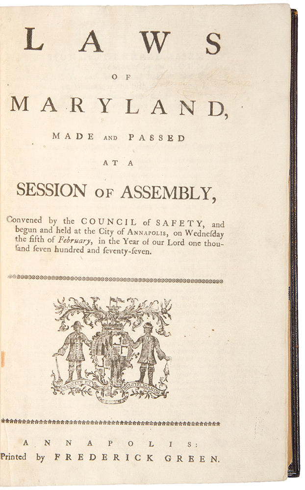 [An Extensive Collection of Maryland Session Laws Passed during the American Revolution, 1777 - 1783]. MARYLAND LAWS, AMERICAN REVOLUTION.