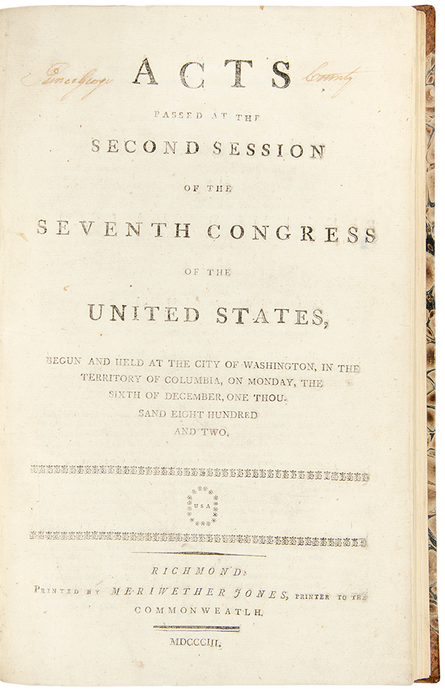 Acts Passed at the Second Session of the Seventh Congress of the United States, begun and held at the City of Washington, in the Territory of Columbia, on Monday, the sixth of December, one thousand eight hundred and two. UNITED STATES.