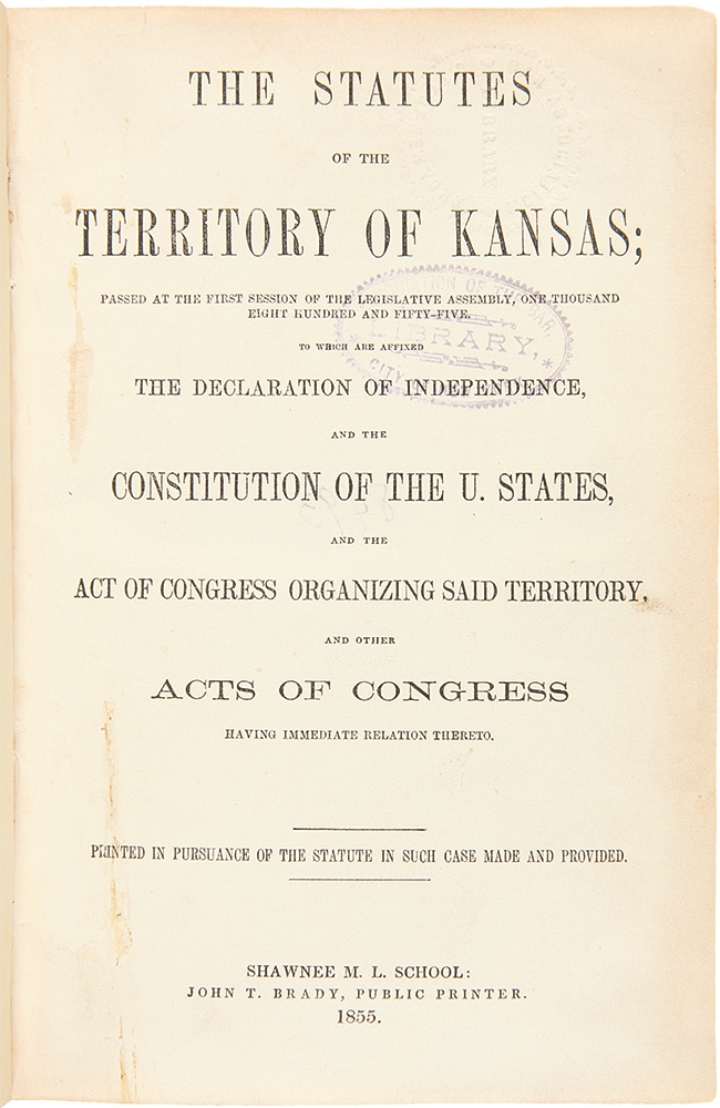 [Group of Early Laws for Kansas Territory, including several early Territorial Imprints]. KANSAS.