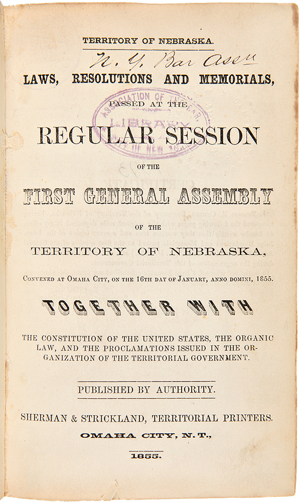 [Laws, Resolutions and Memorials Passed by the General Assembly of the Territory of Nebraska]. NEBRASKA.