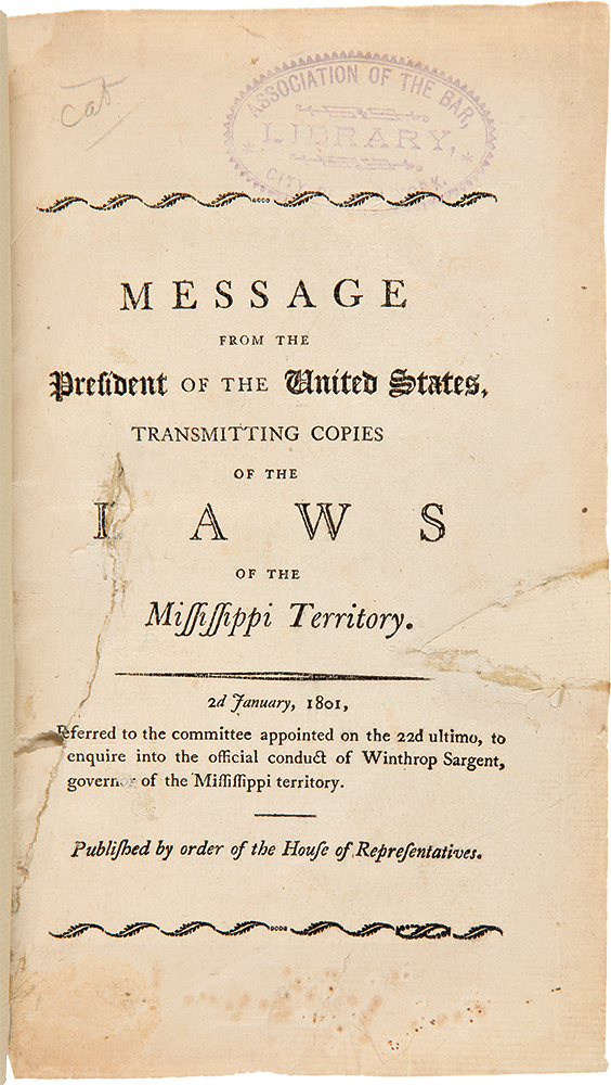 Message from the President of the United States, Transmitting Copies of the Laws of the Mississippi Territory. MISSISSIPPI TERRITORY LAWS.