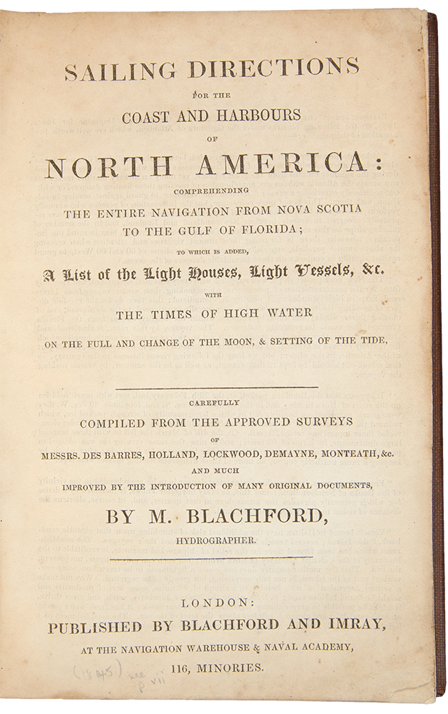 Sailing Direction for the Coast and Harbours of North America, comprehending the entire navigation from Nova Scotia to the Gulf of Florida. Michael BLACHFORD.