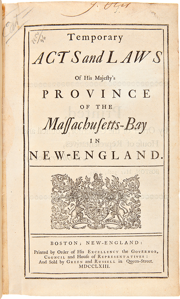 [Temporary Acts and Laws of His Majesty's Province of the Massachusetts-Bay in New-England. [with]:[A Consecutive Run of pre-Revolutionary Massachusetts Assembly Laws, 1763 - 1774]. MASSACHUSETTS LAWS.