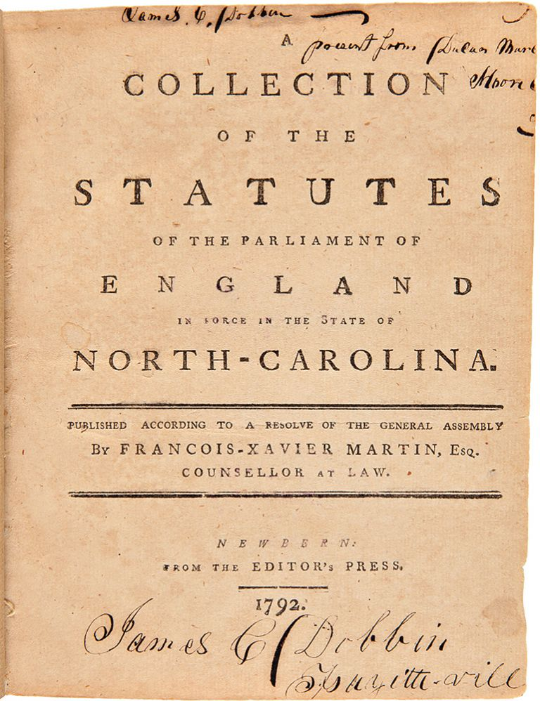 A Collection of the Statutes of the Parliament of England in Force in the State of North-Carolina. NORTH CAROLINA.