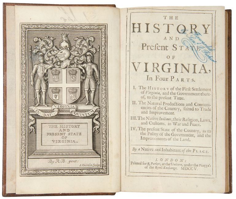 The History and Present State of Virginia, in four parts ... By a native and inhabitant of the place. Robert BEVERLEY, c.1673-c.1722.