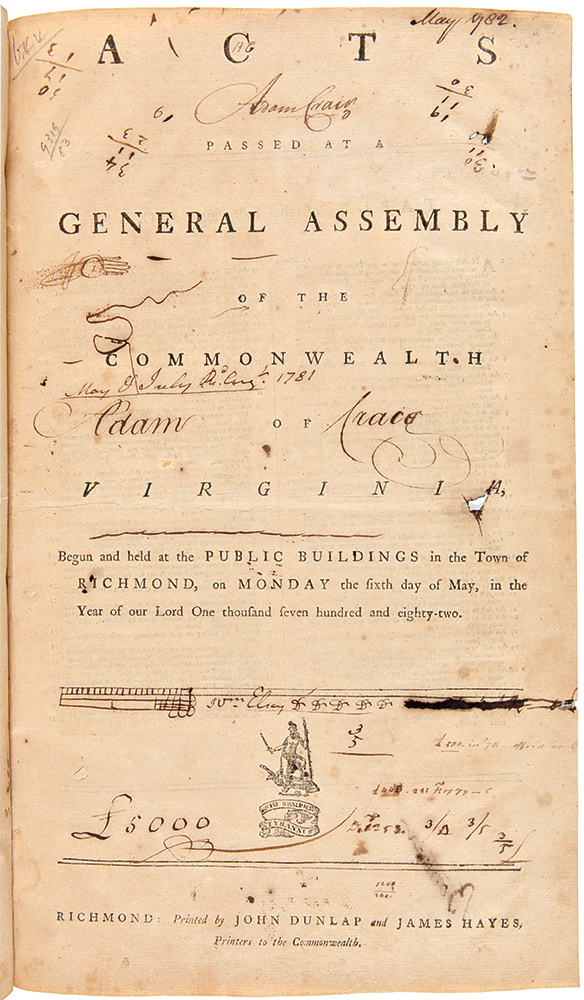Acts Passed at a General Assembly of the Commonwealth of Virginia, Begun and Held at the Public Buildings in the Town of Richmond, on Monday the Sixth Day of May, in the Year of Our Lord One Thousand Seven Hundred and Eighty-Two. [with:] [Acts Passed at a General Assembly of the Commonwealth of Virginia. Begun and Held at the Public Buildings in the City of Richmond, on Monday the Twenty-First Day of October, in the Year of Our Lord One Thousand Seven Hundred and Eighty-Two]. VIRGINIA LAWS.