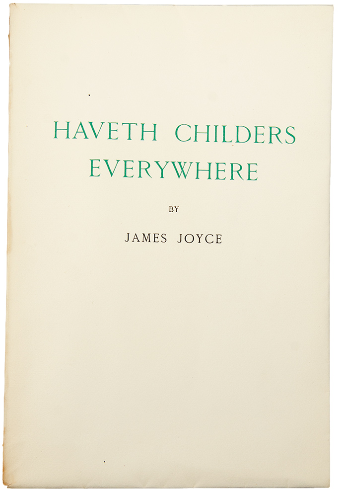 Haveth Childers Everywhere. Fragment from Work in Progress. James JOYCE.