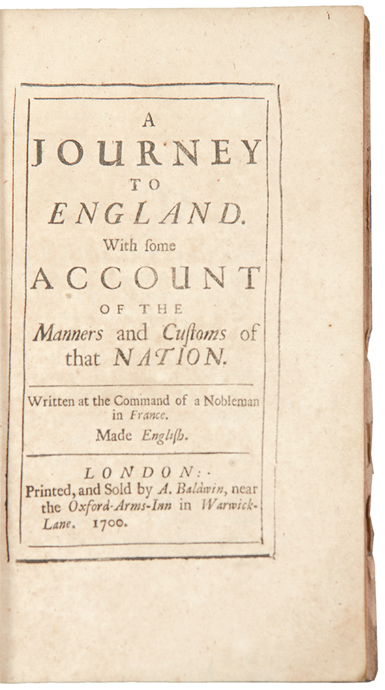 A Journey to England. With some account of the Manners and Customs of that Nation. Written at the Command of a Nobleman in France. Made English. John EVELYN.