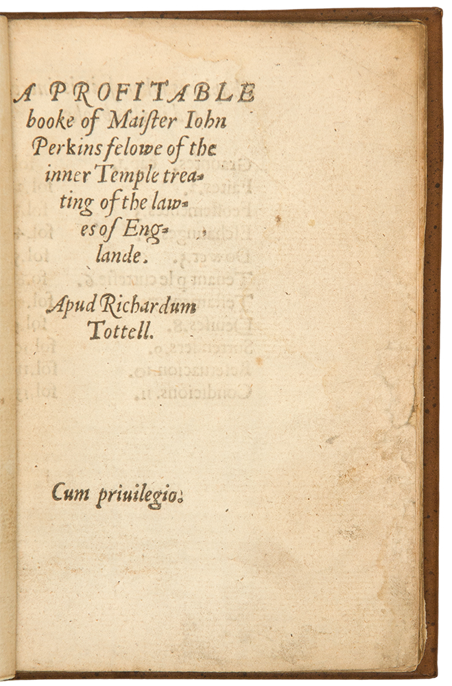 A profitable booke of Mr. Iohn Perkins, felowe of the inner Temple treating of the lawes of Englande. John PERKINS, d. 1545.