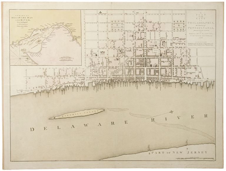 A Plan of the City of Philadelphia, the Capital of Pennsylvania, from an Actual Survey by Benjamin Easburn, Surveyor General; 1776. [Inset] A Chart of Delaware Bay and River, after Mr. Fisher of Philadlephia. 1776. Matthew CLARKSON but after Nicholas SCULL, Mary BIDDLE, T.