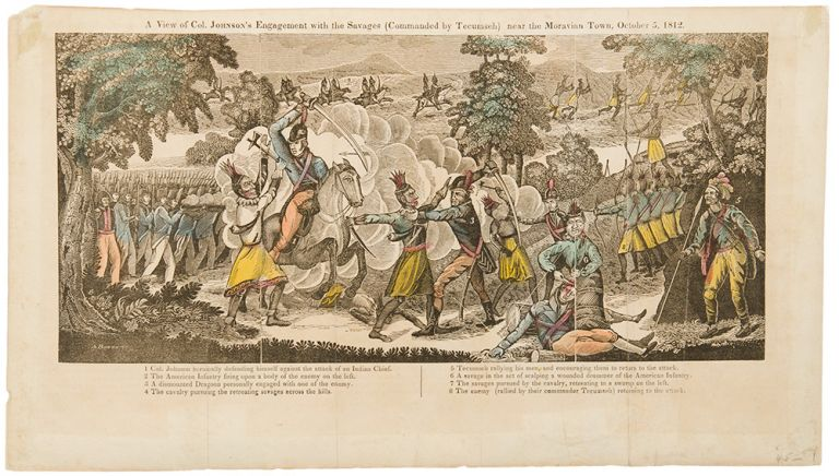 A view of Col. Johnson's engagement with the savages (commanded by Tecumseh) near Moravian Town, October 5th 1812 [i.e., 1813]. BOWEN, bel.
