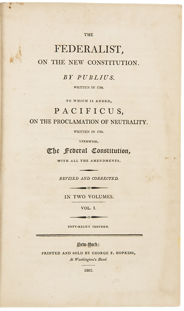 The Federalist On The New Constitution By Publius Written In 1788