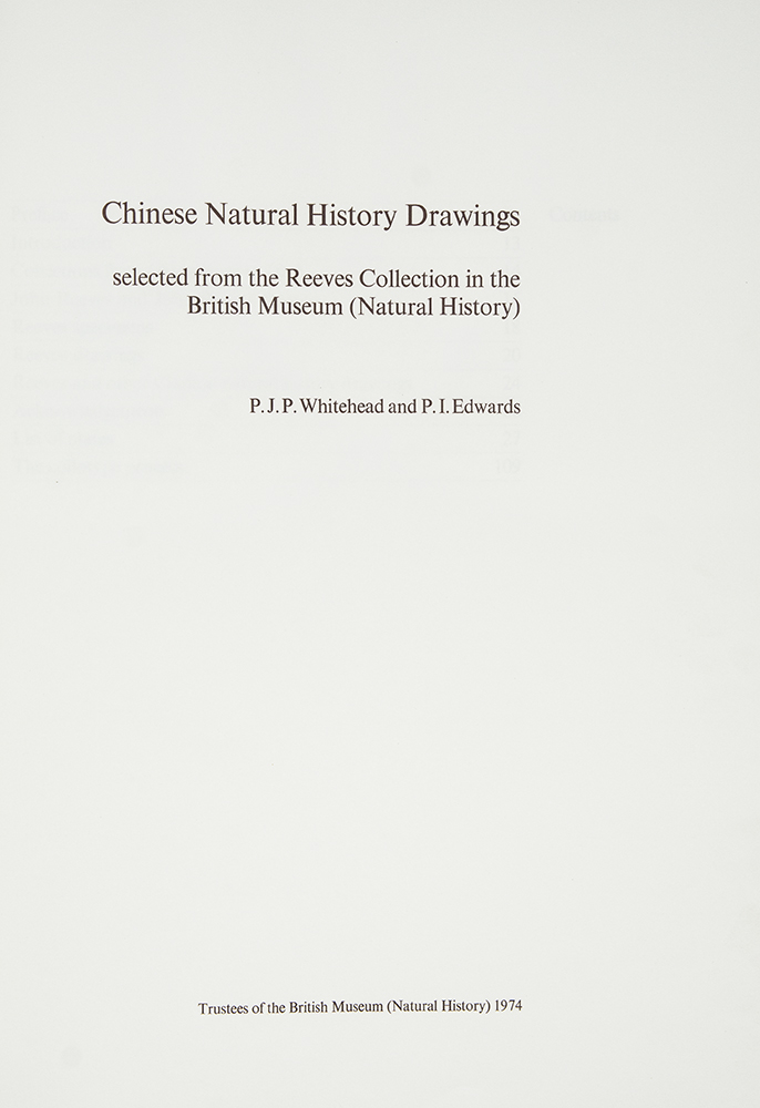 Chinese Natural History Drawings selected from the Reeves Collection in the British Museum (Natural History). P. J. P. WHITEHEAD, P. I. EDWARDS.