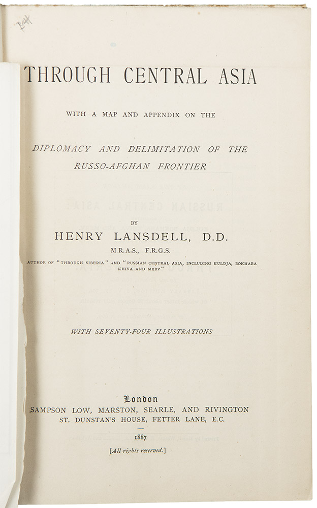 Through Central Asia, with a map and appendix on the Diplomacy and Delimitation of the Russo-Afghan Frontier. Henry LANSDELL.