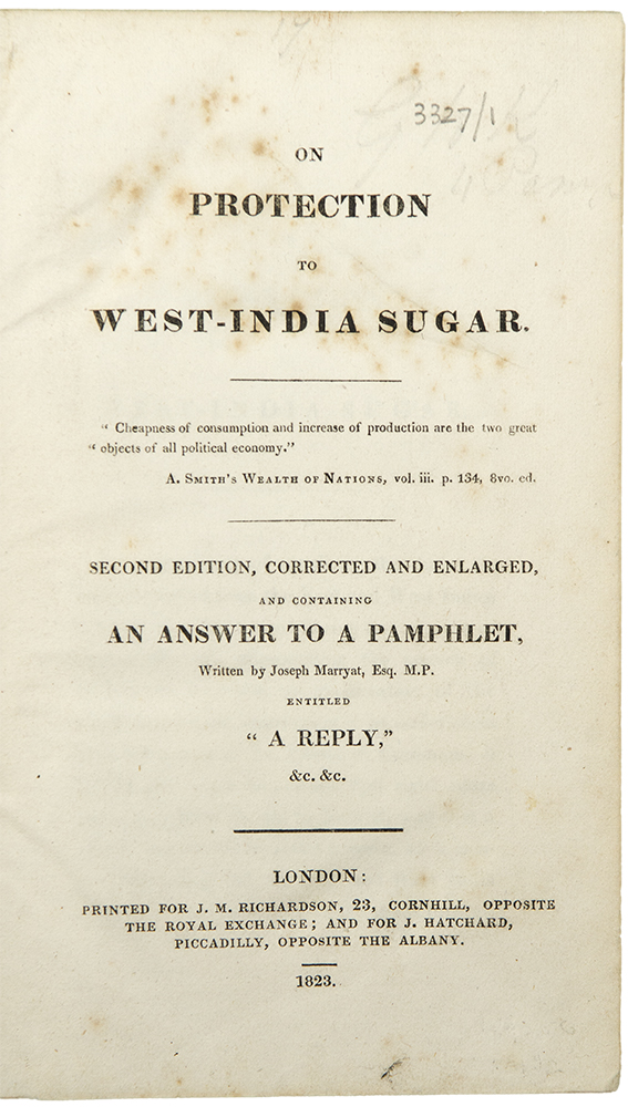 [Sammelband of 4 pamphlets relating to the sugar trade]. WEST INDIES.