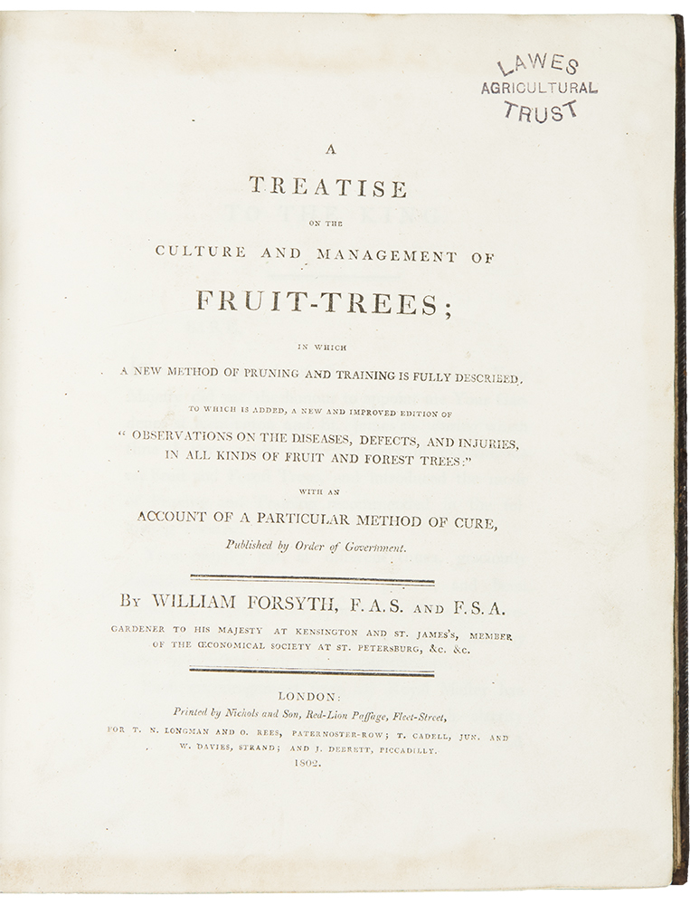 A Treatise on the Culture and Management of Fruit-Trees. William FORSYTH.