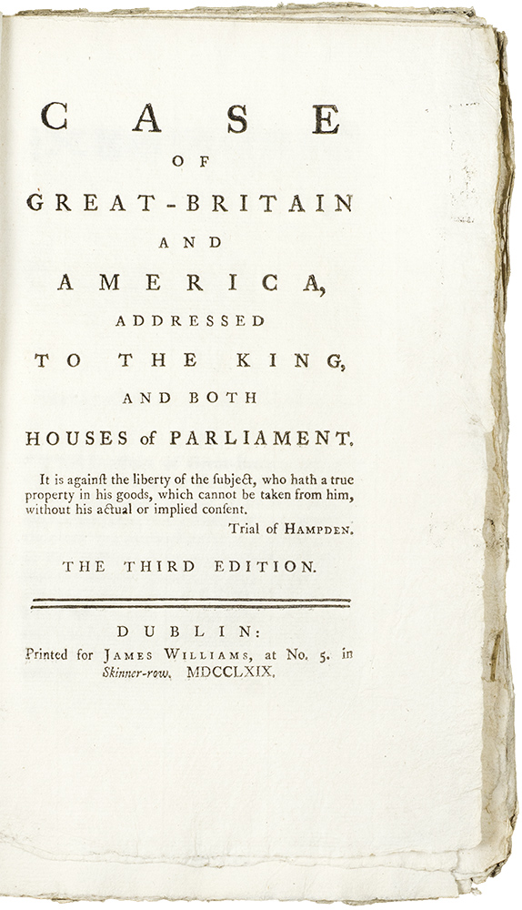 Case of Great-Britain and America, addressed to the King and both Houses of Parliament ... Third Edition. AMERICAN REVOLUTION -, Gervase BUSHE.