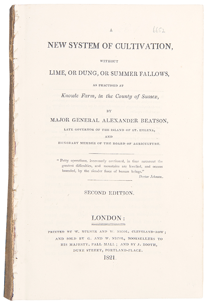 A New System of Cultivation, without Lime, or Dung, or Summer Fallows, as Practised at Knowle Farm, in the County of Sussex ... Second Edition. Alexander BEATSON.