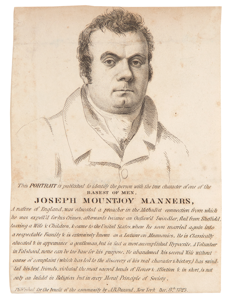This Portrait is published to identify the person with the true character of one of the basest of men. Joseph Mountjoy Manners. Asher B. DURAND.