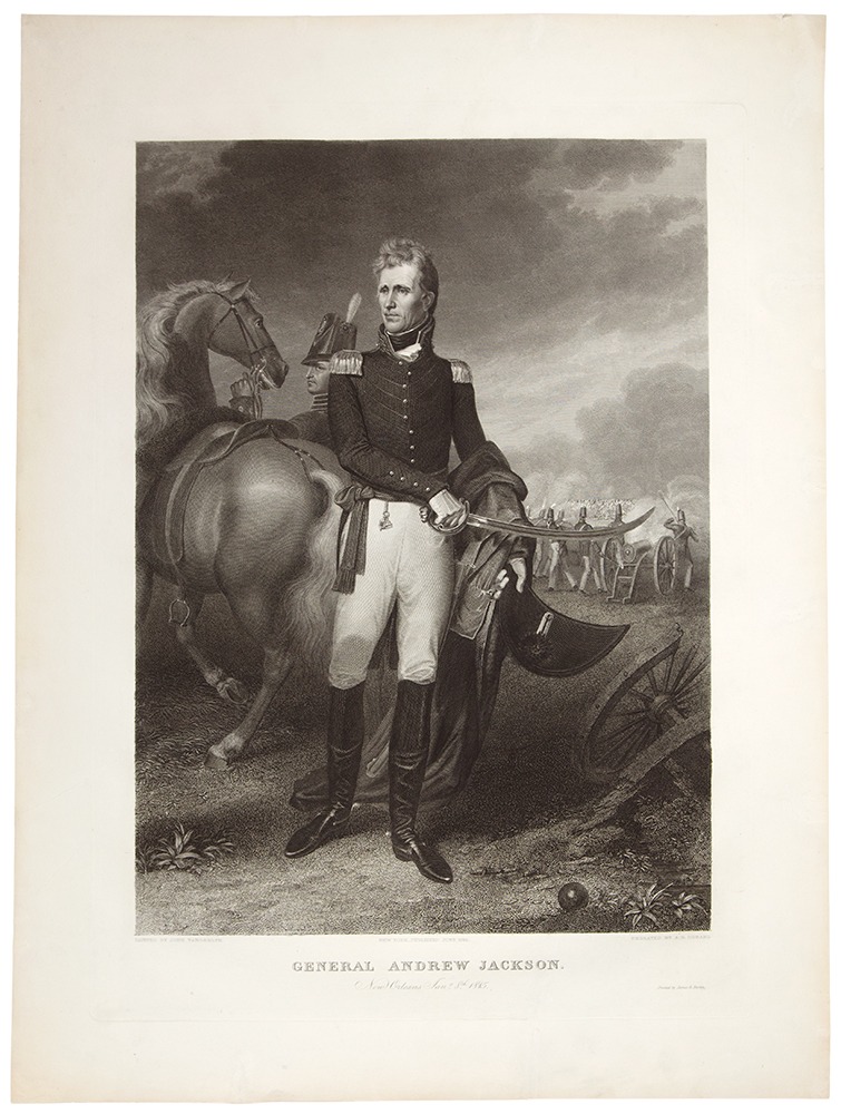 General Andrew Jackson. New Orleans Jany. 8th 1815. Asher B. DURAND, after John Vanderlyn.