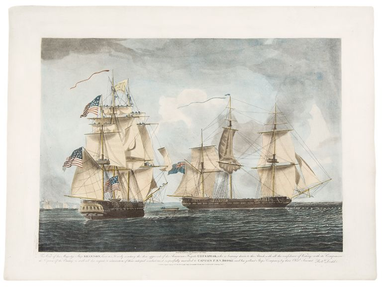 This View of his Majesty's Ship Shannon, hove to, and cooly waiting the close Approach of the American Frigate Chesapeake, who is bearing down to the Attack, with all the confidence of victory. Robert DODD.