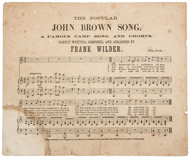 The Popular John Brown Song. A Famous Camp Song and Chorus. Partly Written, Composed and Arranged by Frank Wilder. CIVIL WAR.