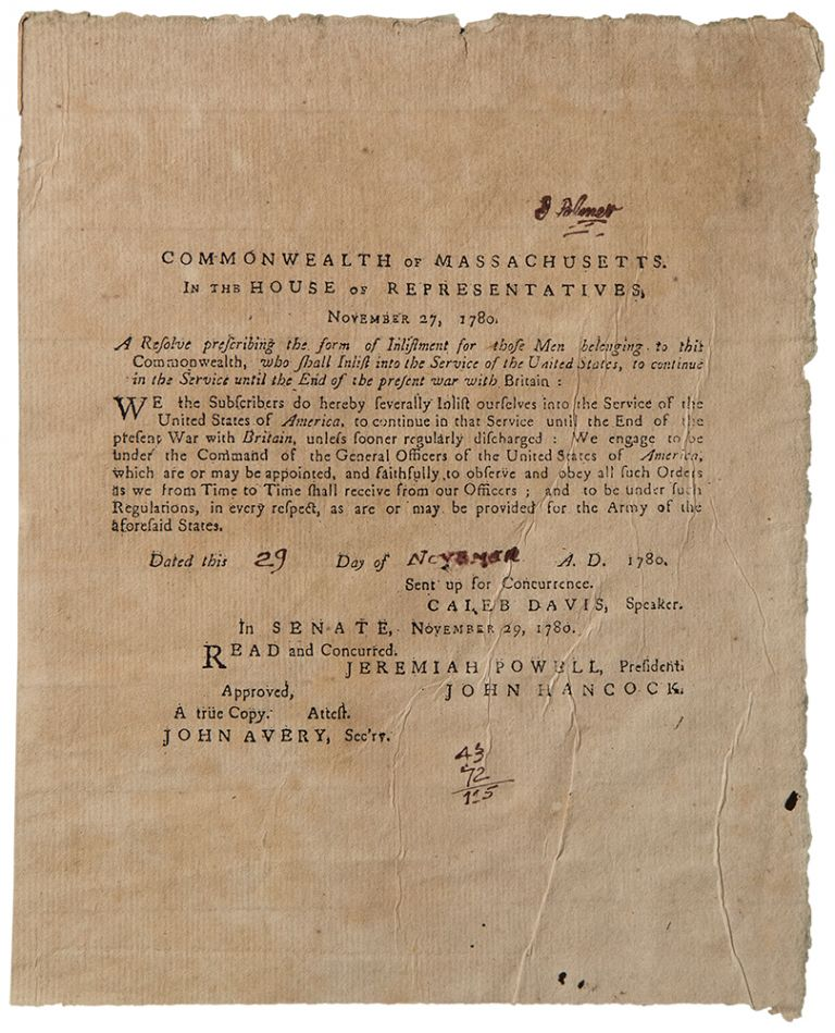 Commonwealth of Massachusetts. In the House of Representatives ... A Resolve prescribing the form of inlistment for those Men belonging to this Commonwealth who shall Inlist into the Service of the United States, to continue in the Service until the End of the present war with Britain. AMERICAN REVOLUTION.