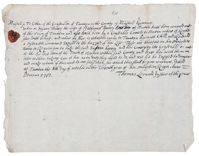 """Unusual manuscript document signed by the Justice of the Peace of Tauton, Massachusetts, ordering that Susana Harvey, a """"distracted"""" woman, be returned to Norton, Massachusetts. COLONIAL AMERICA."""