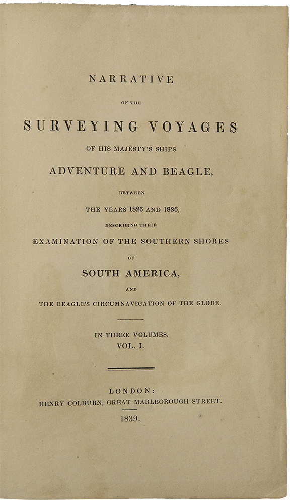Narrative of the Surveying Voyages of His Majesty's Ships Adventure and Beagle, between the years 1826 and 1836, describing their examination of the southern shores of South America and the Beagle's Circumnavigation of the Globe ... [with:] Journal of Researches into the Geology and Natural History of the Various Countries Visited by H.M.S. Beagle. Charles DARWIN, Philip Parker KING, Robert FITZROY.