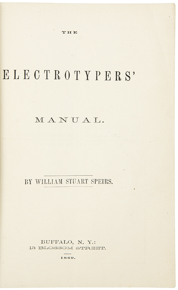 The Electrotypers' Manual. William Stuart SPEIRS.