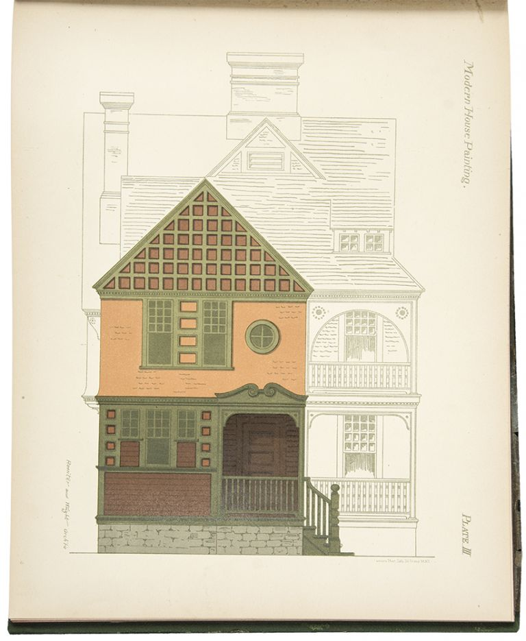Modern House Painting containing Twenty Colored Lithographic Plates, Exhibiting the Use of Color in Exterior and Interior House Painting. E. K. ROSSITER, F. A. WRIGHT.