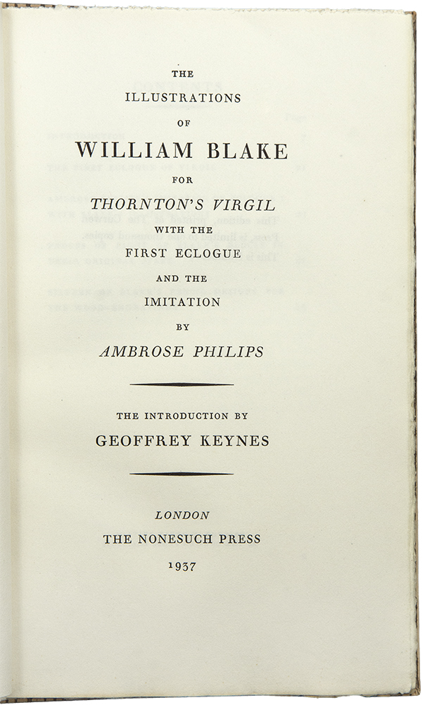 The Illustrations of William Blake for Thornton's Virgil with the First Eclogue and the Imitation by Ambrose Philips. William - BLAKE, NONESUCH PRESS.