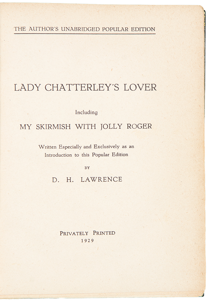 Lady Chatterly's Lover including My Skirmish with Jolly Roger Written Especially and Exclusively as an Introduction to this Popular Edition. D. H. LAWRENCE.