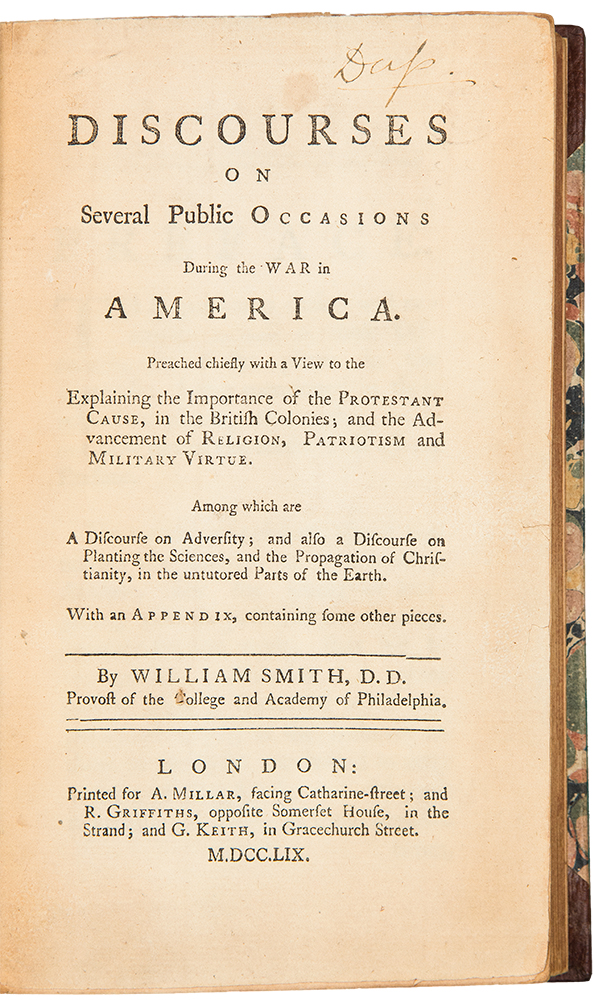 Discourses on Several Public Occasions During the War in America. William SMITH.