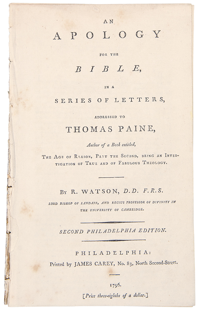 An Apology for the Bible, in a Series of Letters, Addressed to Thomas Paine ... Second Philadelphia Edition. Thomas PAINE, - R. WATSON.